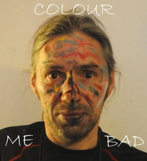 COLOUR ME BAD